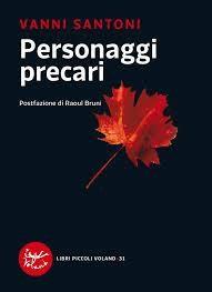 """Recensione a """"Personaggi precari"""" di Vanni Santoni – Voland 2013"""
