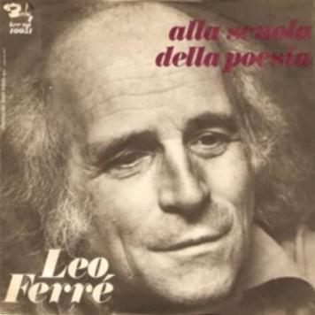 Alla scuola della poesia_Leo Ferré
