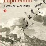 """Recensione a """"Bestiario napoletano"""" di Antonella Cilento (Giovanni Perri)"""