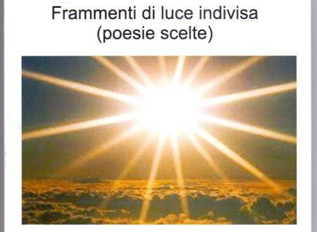 """Recensione a  """"Frammenti di luce indivisa"""" di Felice Serino (centro studi Tindari Patti, nov. 2015)"""
