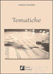 """Recensione a """"Tematiche"""" (silloge di Antonio Ciavolino)"""