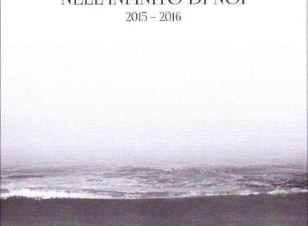 """Recensione a """"Nell'infinito di noi"""" di Felice Serino (di Giovanni Perri)"""