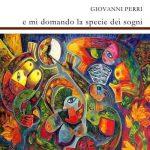 """Recensione di Donatella Pezzino a """"E mi domando la specie dei sogni"""" di Giovanni Perri"""
