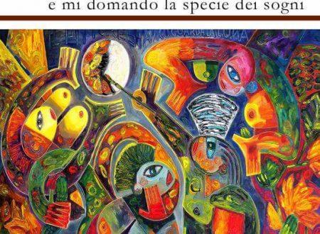 """Nota di lettura di Alba Gnazi a """"e mi domando la specie dei sogni"""" (Terra d'ulivi edizioni, marzo 2017) di Giovanni Perri"""
