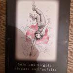 """Recensione di Donatella Pezzino a """"Solo una virgola piegata sull'asfalto"""" di Massimiliano Moresco"""