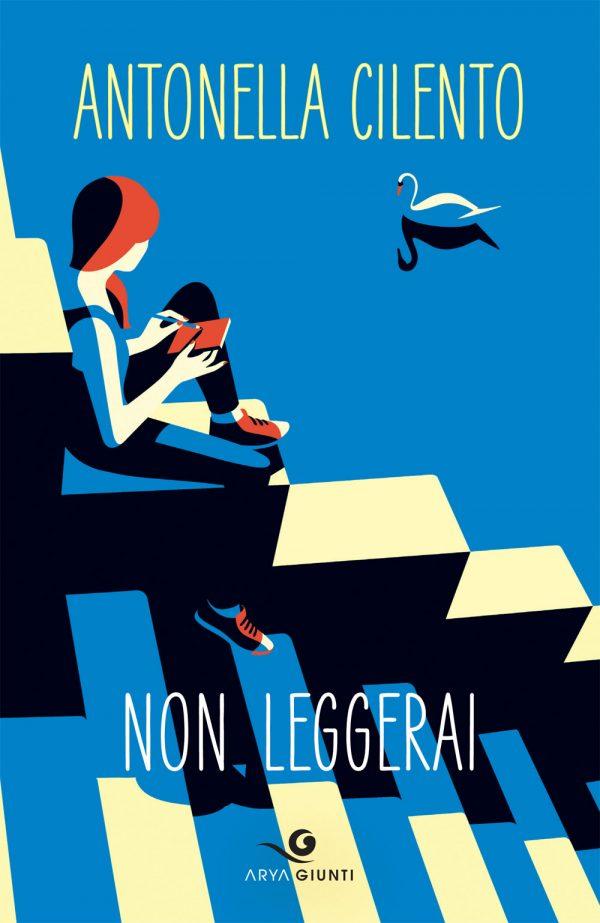"""nota di lettura di Giovanni Perri a """"Non leggerai"""" di Antonella Cilento"""