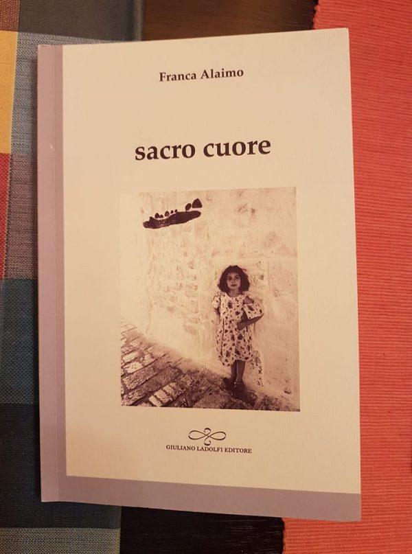 nota a Franca Alaimo (Sacro cuore, Giuliano Ladolfi editore 2020)