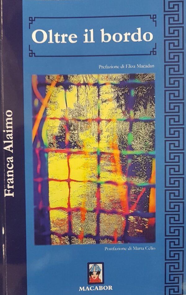 """Nota di lettura a """"Oltre il bordo"""" di Franca Alaimo"""